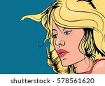 blond girl in retro style comic ... | Shutterstock .eps vector #578561620