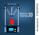 medical 3d printer for... | Shutterstock .eps vector #578569924