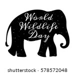 World Wildlife Day, 3 March. Black silhouette of elephant   Shutterstock vector #578572048