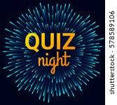 quiz night background. vector... | Shutterstock .eps vector #578589106