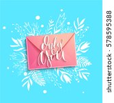 vector lettering only you the... | Shutterstock .eps vector #578595388