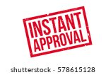 instant approval rubber stamp.... | Shutterstock . vector #578615128