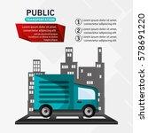 public transport truck delivery ... | Shutterstock .eps vector #578691220