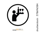 waiter icon. man with drink... | Shutterstock .eps vector #578696584
