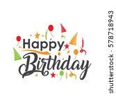 happy birthday typographic... | Shutterstock .eps vector #578718943