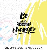 be the game changer....   Shutterstock .eps vector #578735509
