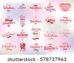 happy valentines day typography ... | Shutterstock .eps vector #578737963