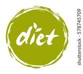 diet hand drawn round label... | Shutterstock .eps vector #578745709