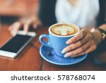coffee latte in coffee shop... | Shutterstock . vector #578768074