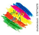 indian festival happy holi... | Shutterstock .eps vector #578776078