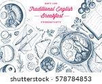 english breakfast top view... | Shutterstock .eps vector #578784853