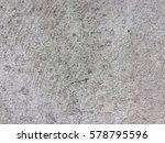 cement floor texture and... | Shutterstock . vector #578795596