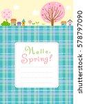 spring landscape background... | Shutterstock .eps vector #578797090