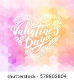 happy valentines day. hand...   Shutterstock .eps vector #578803804