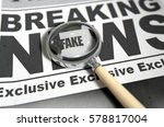 a fake news concept showing a... | Shutterstock . vector #578817004