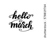 "hand drawn lettering ""hello... | Shutterstock .eps vector #578819764"
