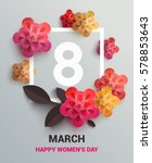 postcard to march 8  with paper ... | Shutterstock .eps vector #578853643