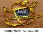 social stigma. concept of...   Shutterstock . vector #578862808