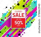 sale sign with abstract... | Shutterstock .eps vector #578862940
