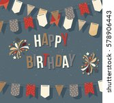 happy birthday card template... | Shutterstock .eps vector #578906443