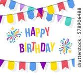 happy birthday card template... | Shutterstock .eps vector #578906488