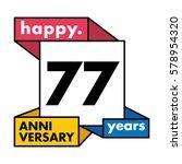 77 years anniversary... | Shutterstock .eps vector #578954320