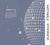 vector molecule connect with... | Shutterstock .eps vector #578961694
