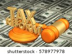 tax reform legal gavel concept... | Shutterstock . vector #578977978