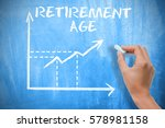 retirement age concept with... | Shutterstock . vector #578981158