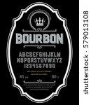 typeface. label. bourbon... | Shutterstock .eps vector #579013108