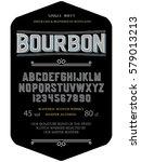 typeface. label. bourbon... | Shutterstock .eps vector #579013213