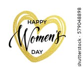 women day gold glitter heart... | Shutterstock .eps vector #579048898