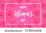 women day greeting card of... | Shutterstock .eps vector #579053398