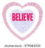 believe word cloud on a white... | Shutterstock .eps vector #579083530