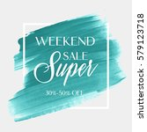 sale super weekend sign over... | Shutterstock .eps vector #579123718