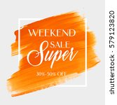 sale super weekend sign over... | Shutterstock .eps vector #579123820