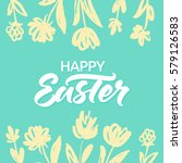 happy easter greeting card with ... | Shutterstock .eps vector #579126583