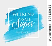 sale super weekend sign over... | Shutterstock .eps vector #579130693