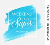 sale super weekend sign over... | Shutterstock .eps vector #579130753