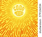 good mood. positive poster with ... | Shutterstock .eps vector #579136534