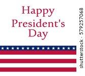 president s day in the united...   Shutterstock . vector #579257068