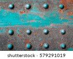 old rusted steel   rusty metal... | Shutterstock . vector #579291019