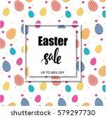 easter sale poster  banner ... | Shutterstock .eps vector #579297730