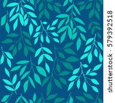 seamless pattern with leaves....   Shutterstock .eps vector #579392518
