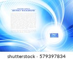 abstract blue color futuristic... | Shutterstock .eps vector #579397834