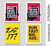 motivational quote. modern... | Shutterstock .eps vector #579424384