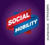 social mobility arrow tag sign. | Shutterstock .eps vector #579454894