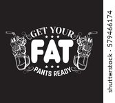 get your fat pants ready. comic ... | Shutterstock .eps vector #579466174
