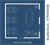 office interior project top...   Shutterstock .eps vector #579504448