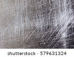 scratches on the metal... | Shutterstock . vector #579631324